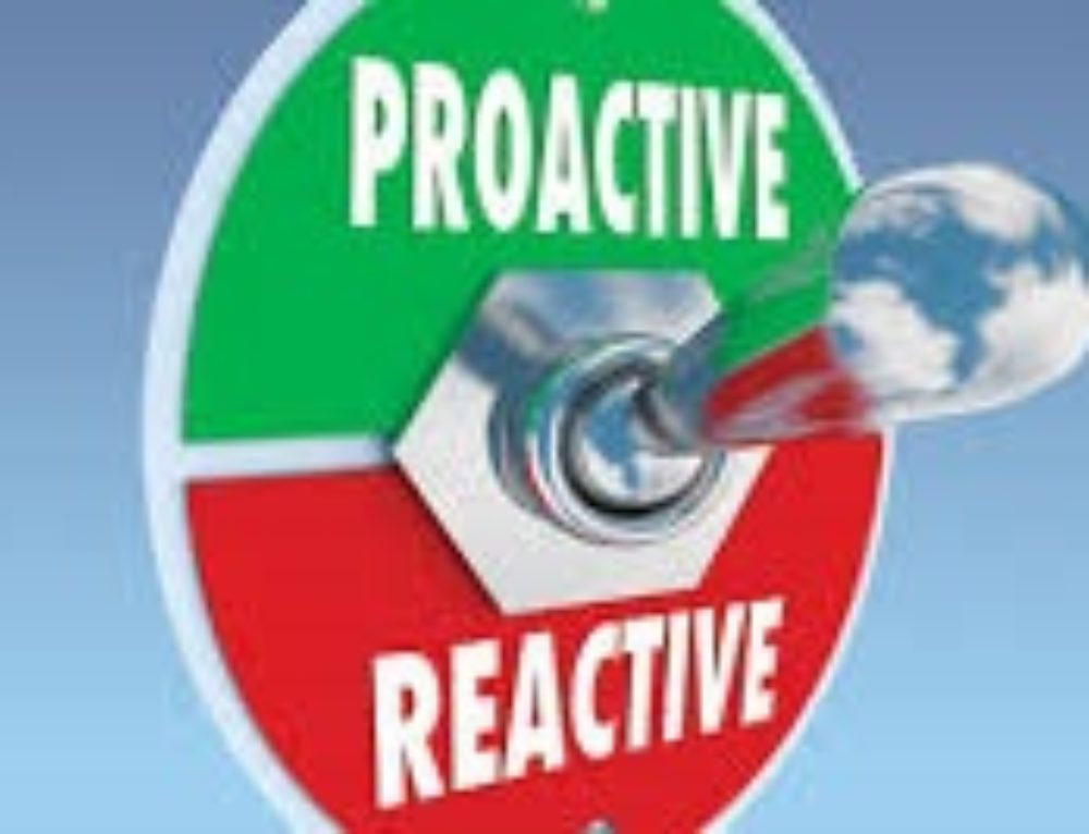 Reactive vs. Proactive Life